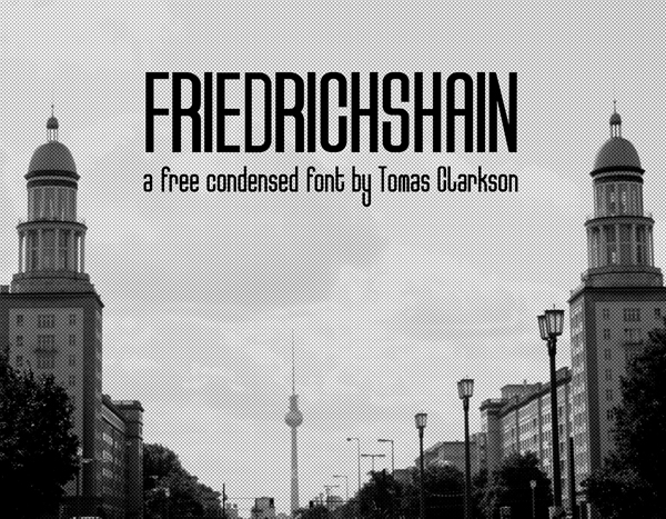 freiedrichshain Free Font 2017 for Graphic Designers